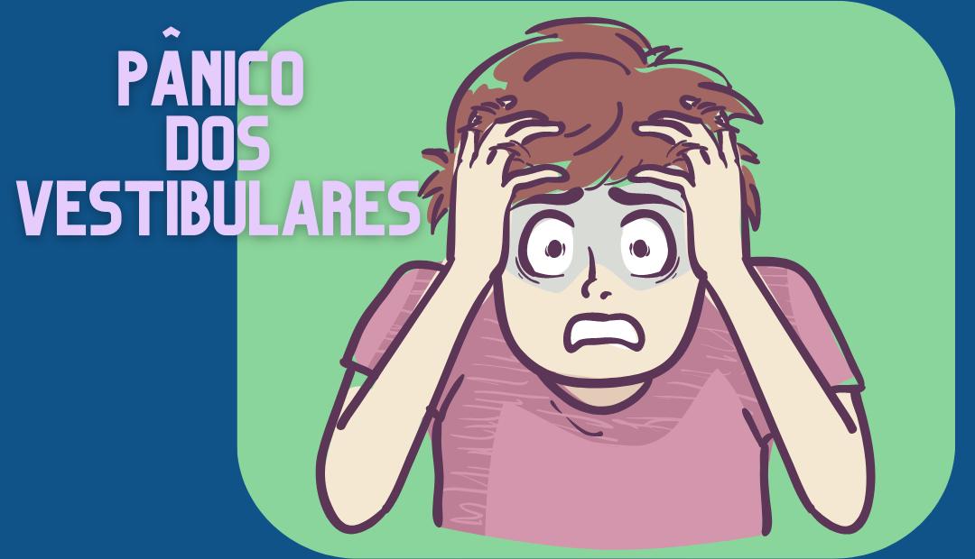 Pânico dos Vestibulares